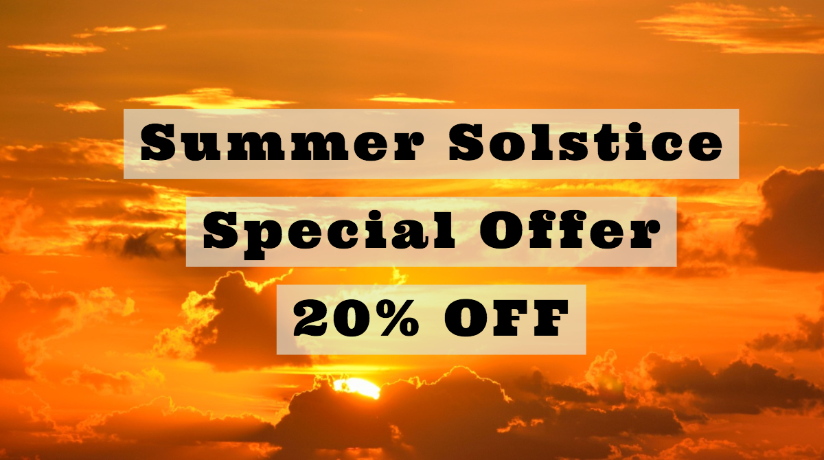 Summer Solstice Special Offer 20% Offer